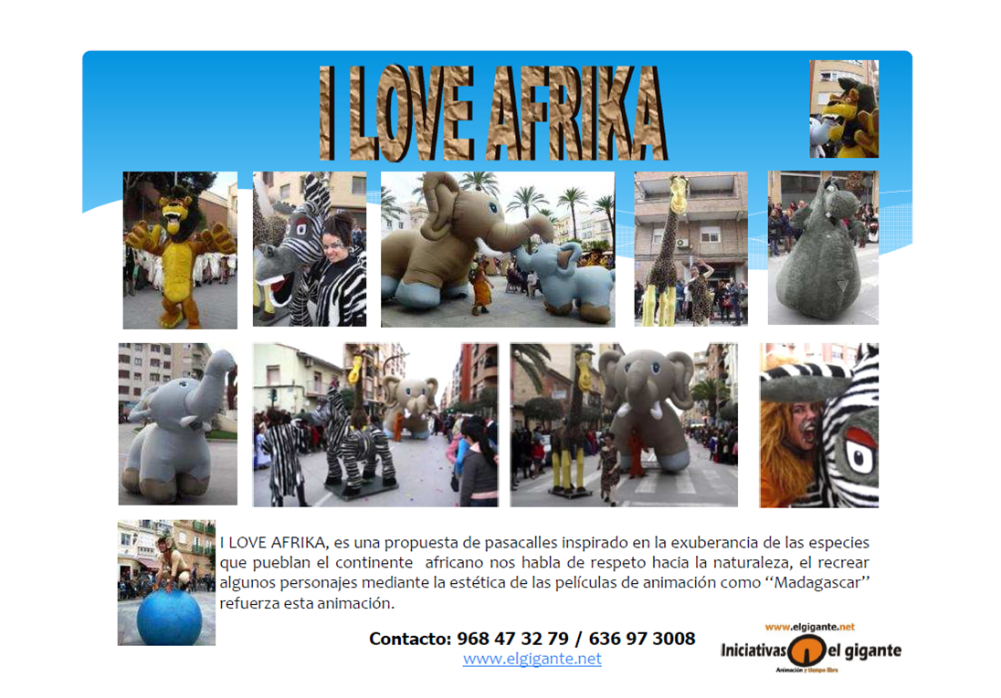 Pasacalles I Love Africa
